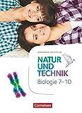 Natur und Technik - Biologie Neubearbeitung - Nordrhein-Westfalen - 7.-10. Schuljahr: Schülerbuch