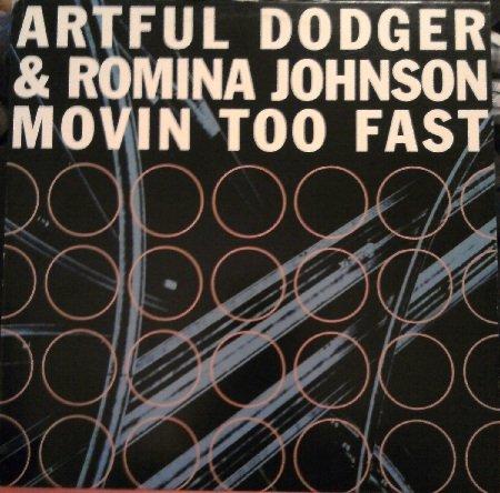 Artful Dodger & Romina Johnson - Movin Too Fast - Dance Pool - DAN 669205 6