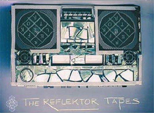The Reflektor Tapes [Cassette]