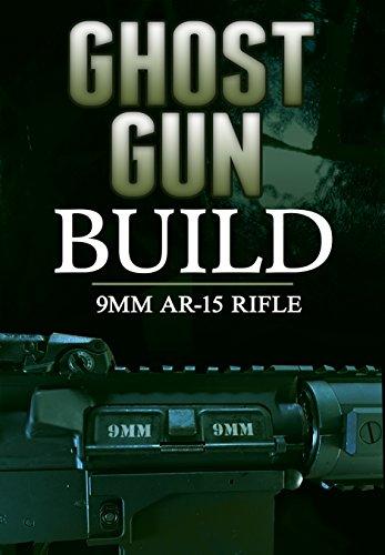 Ghost Gun Builder: 9mm AR-15 Rifle