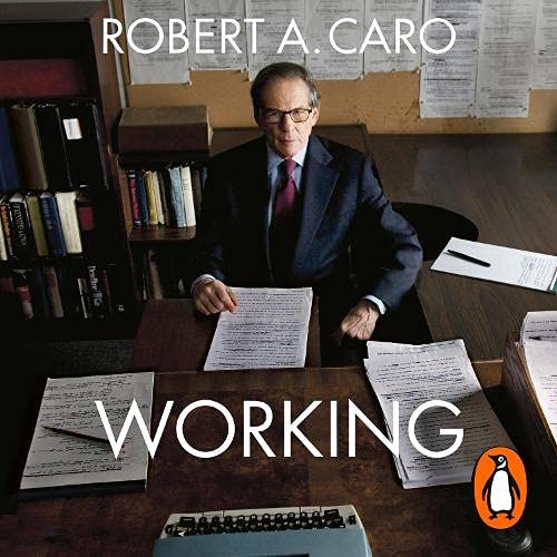Working Audiobook By Robert A. Caro cover art