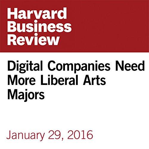 Digital Companies Need More Liberal Arts Majors copertina