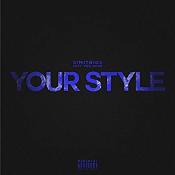 Your Style (feat. PnB Rock)