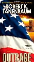 Outrage (A Butch Karp-Marlene Ciampi Thriller) by Robert K. Tanenbaum (2012-04-24)