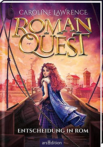 Roman Quest - Entscheidung in Rom (Roman Quest 4): Packendes Abenteuer im alten Rom für Kinder ab 10 Jahren