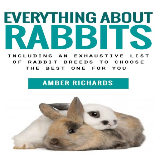 Everything About Rabbits audiobook cover art