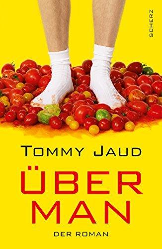 Überman: Der Roman von Jaud. Tommy (2012) Gebundene Ausgabe