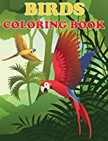 Birds Coloring Book: Beautiful Bird Designs, Fun Color Pages For Kids, Girls Birthday Gift, Journal