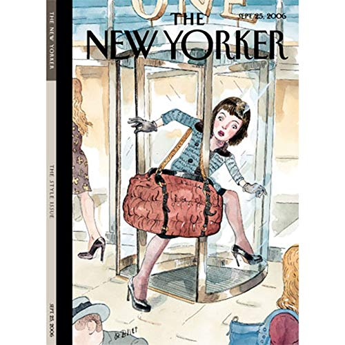 The New Yorker (Sept. 25, 2006)                   By:                                                                                                                                 Elizabeth Kolbert,                                                                                        James Surowiecki,                                                                                        Andrea Lee,                   and others                      Length: 1 hr and 57 mins     Not rated yet     Overall 0.0