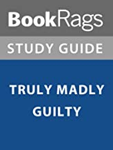 Summary & Study Guide: Truly Madly Guilty