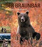 Der Braunbär: Die Rückkehr eines Großraubtiers