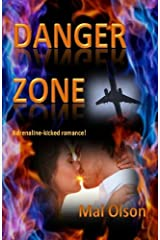 Danger Zone (A short story) prequel-Sizzling Hot HS Agent Kindle Edition
