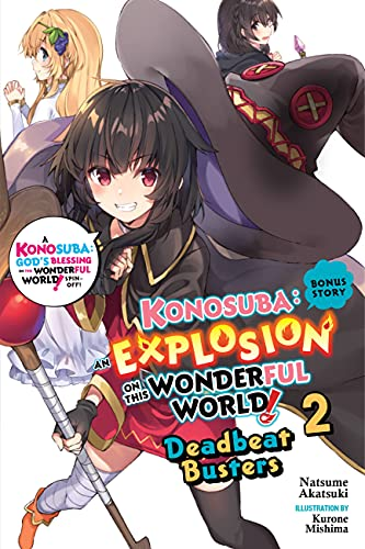 Konosuba: An Explosion on This Wonderful World!, Bonus Story, Vol. 2 (Light Novel): Deadbeat Busters