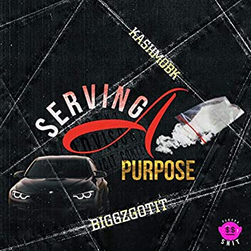 Serving A Purpose