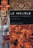 Le meuble français et européen :...