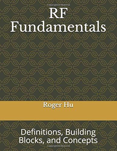 RF Fundamentals: Definitions, Components, and Concepts