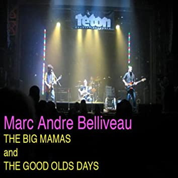 The Big Mamas And The Good Old Days