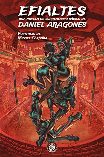 Efialtes eBook: Aragonés, Daniel: Amazon.es: Tienda Kindle