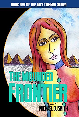 Book: The Wounded Frontier by Michael D. Smith