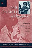 One Quarter of Humanity: Malthusian Mythology and Chinese Realities, 1700–2000