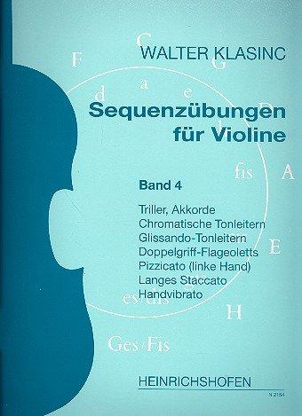 Sequenzübungen für Violine Band 4: Triller, Akkorde, chromatische Tonleitern, Glissando-Tonleitern, Doppelgriff-Flageoletts...