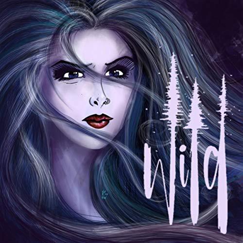 Wild (feat. Liv Gibson)