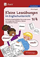 Kleine Lesebungen im Englischunterricht 3/4: Einfache Arbeitsbltter frs erste Lesen von englischen Wrtern, Stzen und kleinen Texten (3. und 4. Klasse)