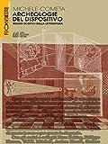 Archeologie del dispositivo: Regimi scopici della letteratura