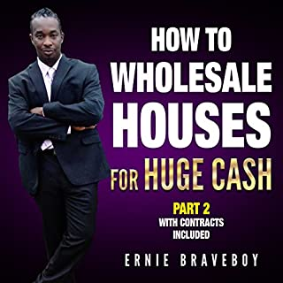 How to Wholesale Houses for Huge Cash, Part 2 audiobook cover art
