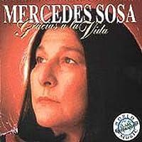 Gracias a la Vida by Mercedes Sosa (1982-07-28)