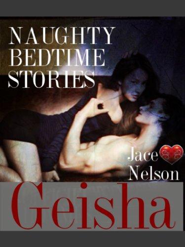 Geisha (Naughty Bedtime Stories) (English Edition)