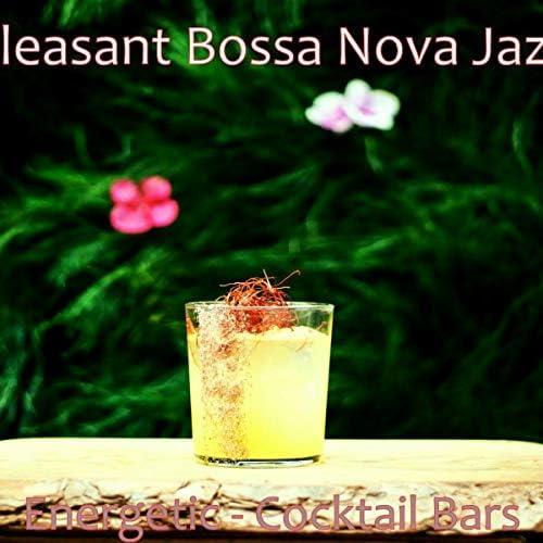 Pleasant Bossa Nova Jazz