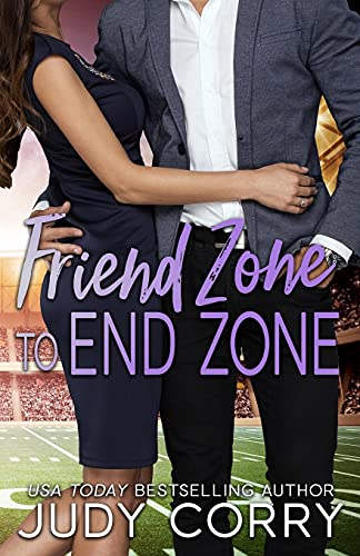 Compare Textbook Prices for Friend Zone to End Zone: Best Friends Romance Rich and Famous Romance  ISBN 9798556039209 by Corry, Judy