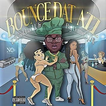 Bounce Dat Azz