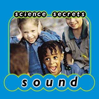 Science Secrets     Sounds              By:                                                                                                                                 Jason Cooper                           Length: 10 mins     Not rated yet     Overall 0.0