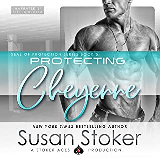 Protecting Cheyenne     SEAL of Protection, Book 5              Written by:                                                                                                                                 Susan Stoker                               Narrated by:                                                                                                                                 Stella Bloom                      Length: 6 hrs and 12 mins     4 ratings     Overall 5.0