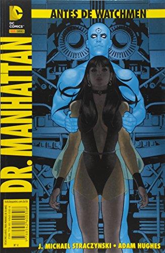 Antes de Watchmen: Dr. Manhattan: 4