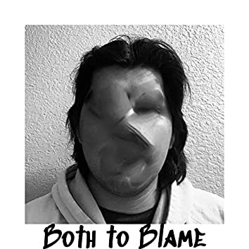 Both To Blame