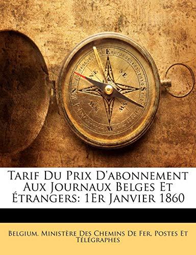 Tarif Du Prix Dabonnement Aux Journaux Belges Et étrangers 1er Janvier 1860