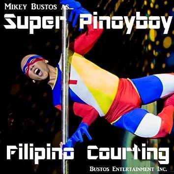 Super Pinoyboy Filipino Courting