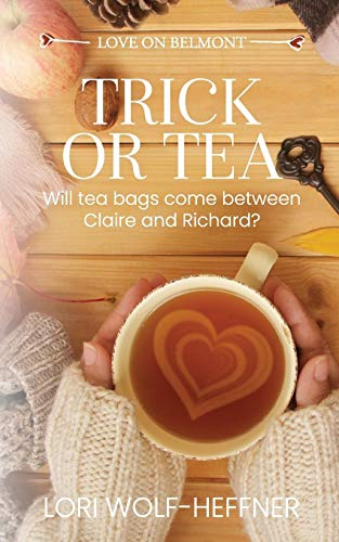 Trick or Tea: A Short Story Prequel to Tea Shop for Two (Love on Belmont)