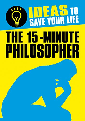 The 15-Minute Philosopher: Ideas to Save Your Life (English Edition)