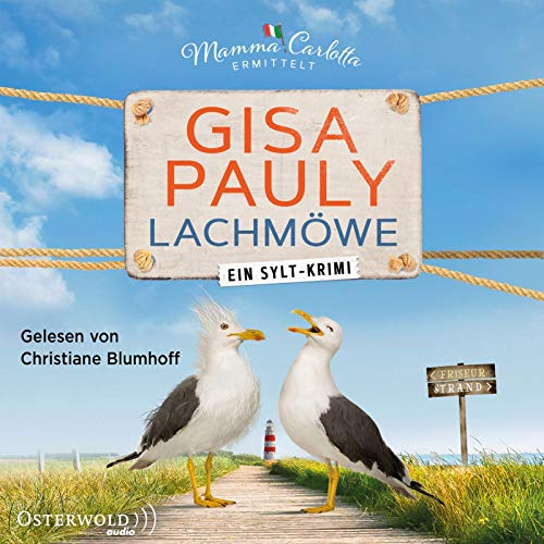 Lachmöwe: Ein Sylt-Krimi: 2 CDs (Mamma Carlotta, Band 15)