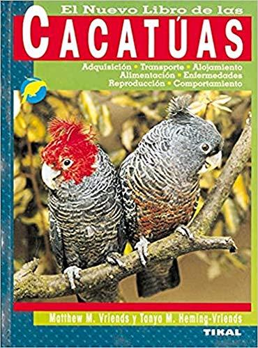 Cacatuas (El Nuevo Libro De Las) (Cacatúas)