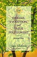 Dreams,Evolution, and Value Fulfillment, Vol. 1: A Seth Book by Seth Jane Roberts(1997-06-19)