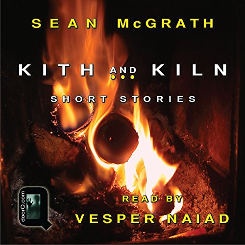 Kith and Kiln: Short Stories audiobook cover art