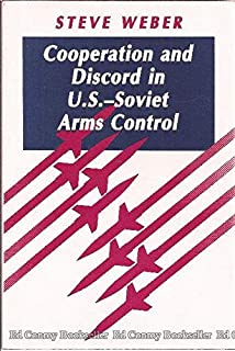 Cooperation and Discord in U.S.-Soviet Arms Control (Princeton Legacy Library)