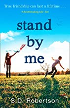 Stand By Me: The uplifting and heartbreaking best seller you need to read this year