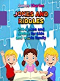Jokes and riddles: 250+ jokes and riddles for kids and whole family (English Edition)
