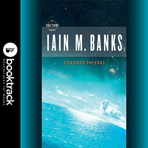 Consider Phlebas (Booktrack Edition) audiobook cover art
